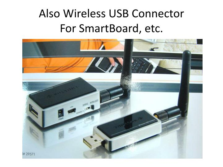 Also Wireless USB Connector