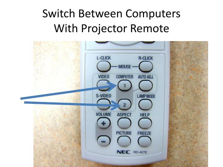 Switch Between Computers