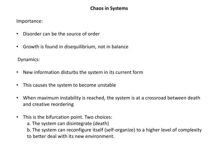 Chaos in Systems