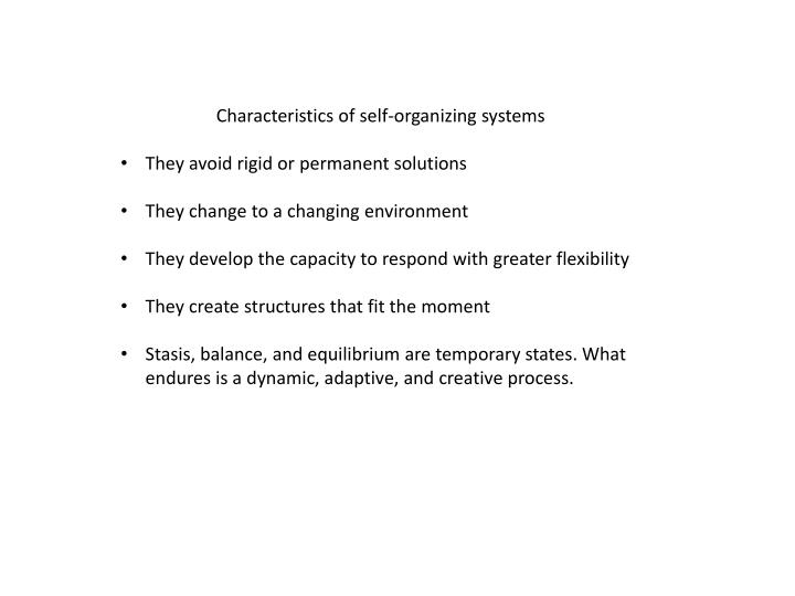 Characteristics of self-organizing systems
