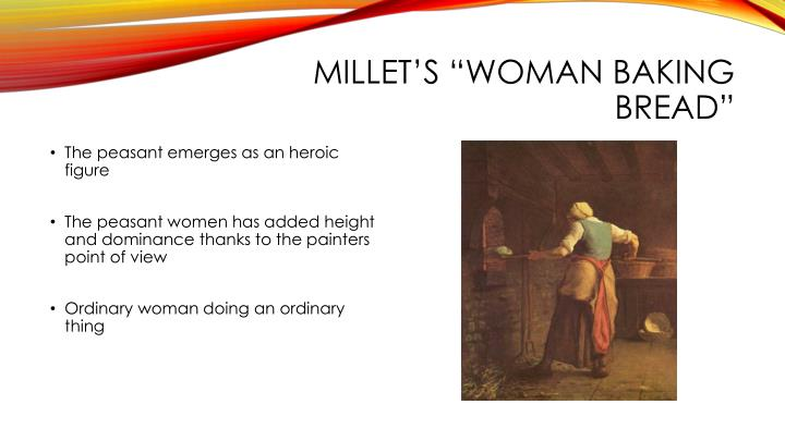 "Millet's ""Woman baking bread"""
