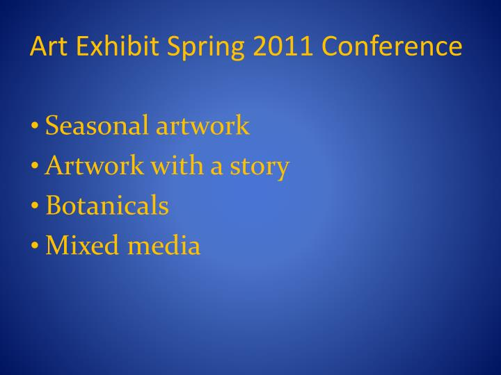 Art Exhibit Spring 2011 Conference