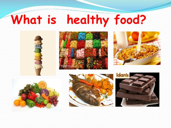 What is  healthy food?