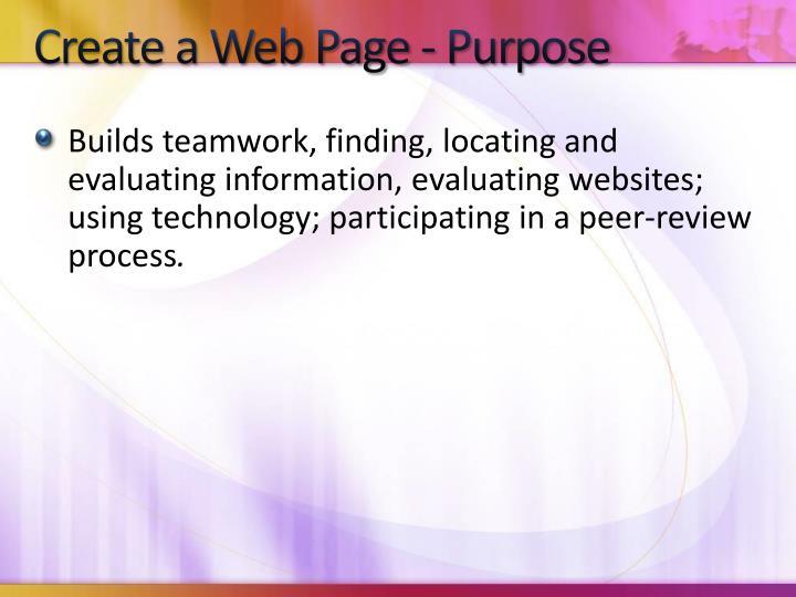Create a Web Page - Purpose