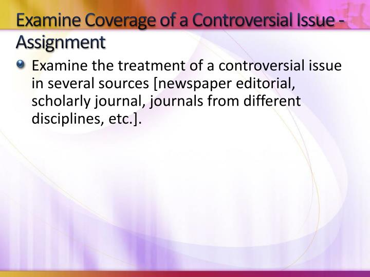 Examine Coverage of a Controversial Issue - Assignment