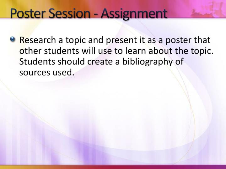 Poster Session - Assignment