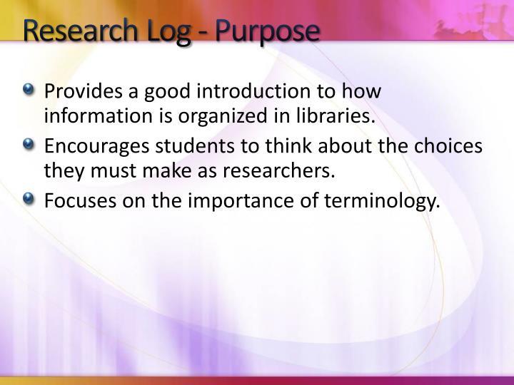 Research Log - Purpose