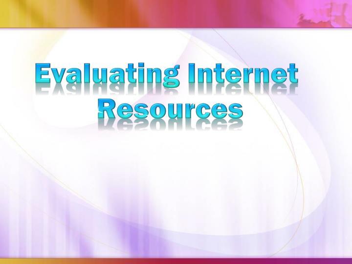 Evaluating Internet
