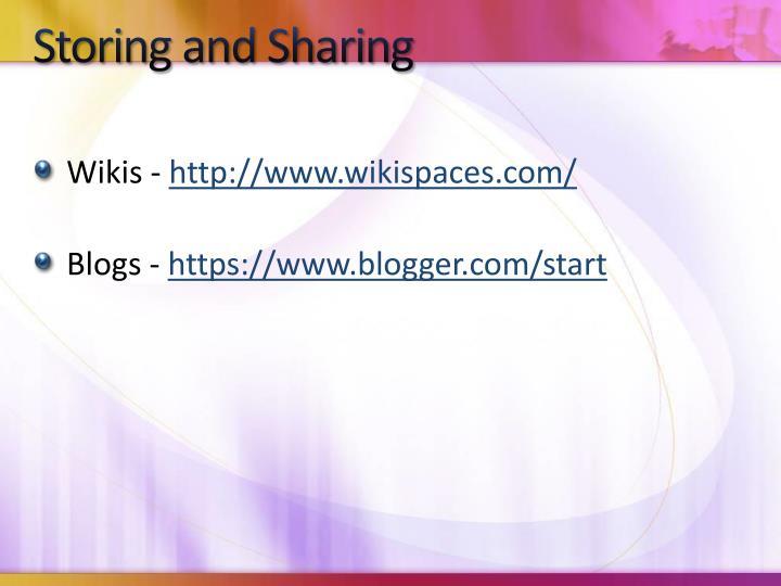Storing and Sharing