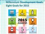 millennium development goals eight goals for 2015