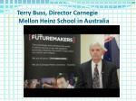 terry buss director carnegie mellon heinz school in australia