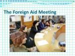 the foreign aid meeting