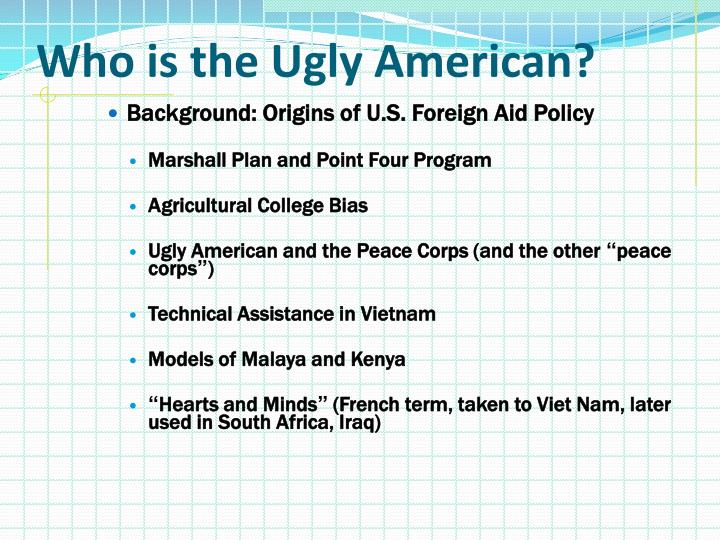 Who is the Ugly American?