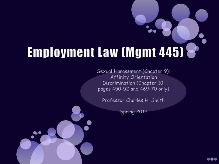 employment law mgmt 445