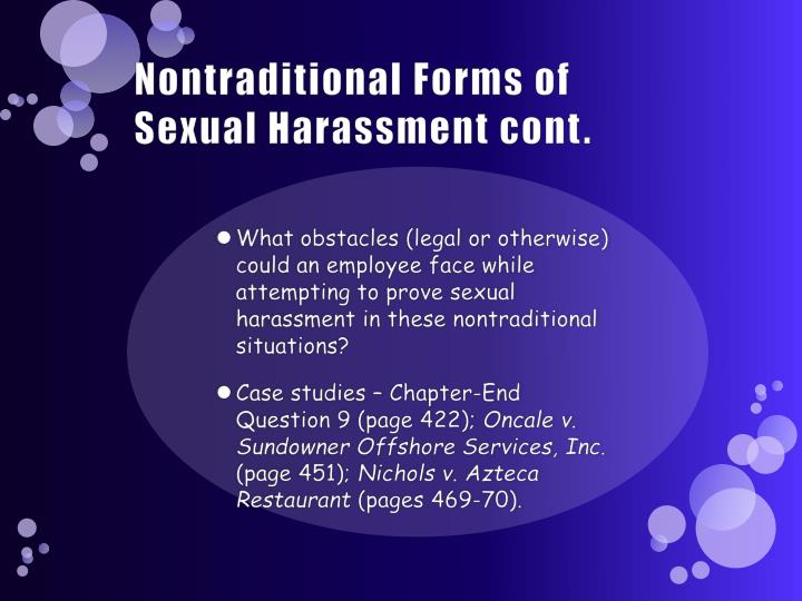 Nontraditional Forms of Sexual Harassment cont.