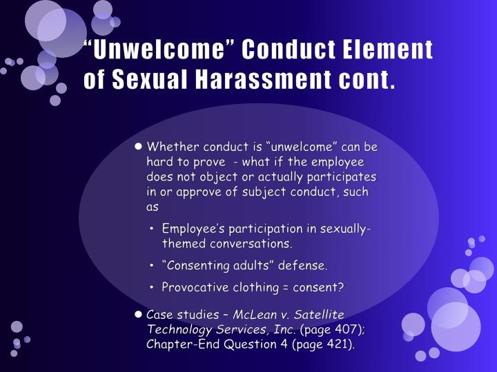 """""""Unwelcome"""" Conduct Element of Sexual Harassment cont."""