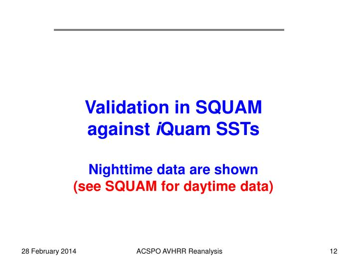 Validation in SQUAM