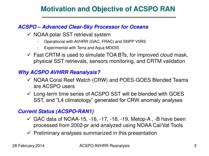 Motivation and Objective of ACSPO RAN