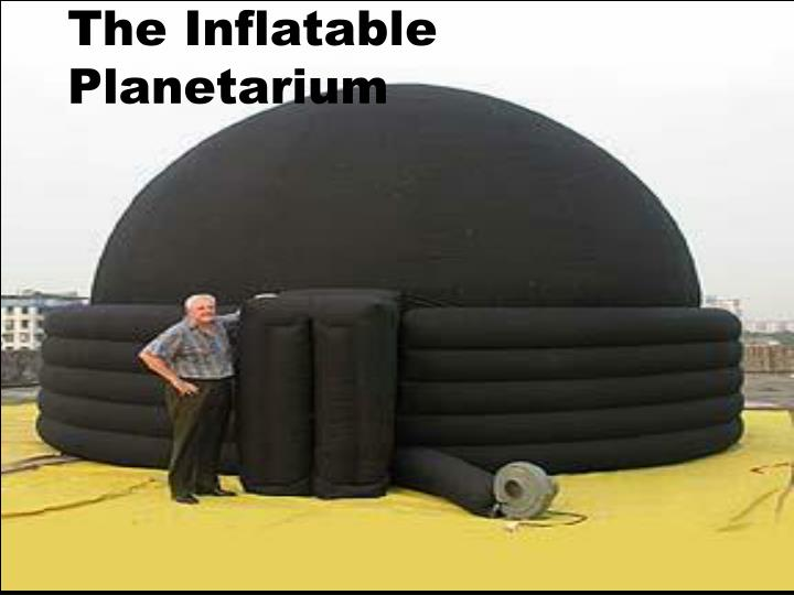 The Inflatable Planetarium