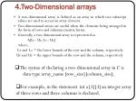 4 two dimensional arrays