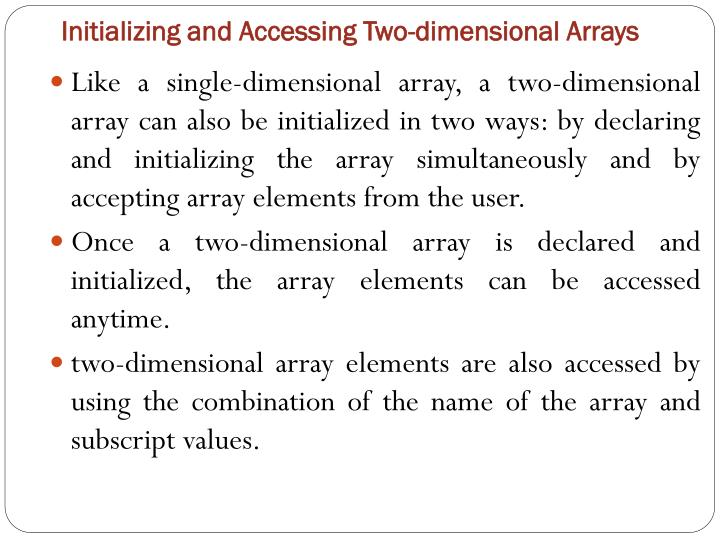 Initializing and Accessing Two-dimensional Arrays