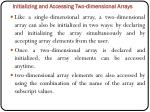 initializing and accessing two dimensional arrays