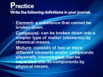 p ractice write the following definitions in your journal