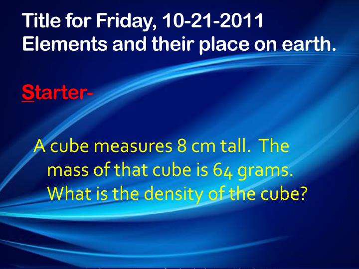 Title for Friday, 10-21-2011