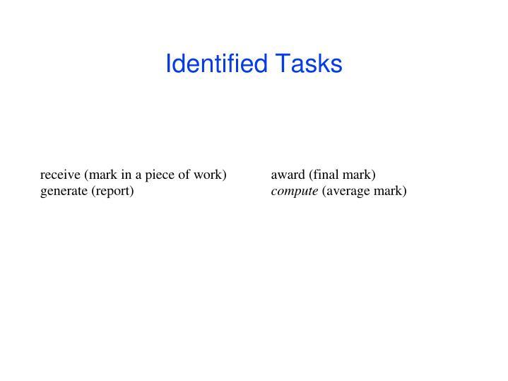 Identified Tasks