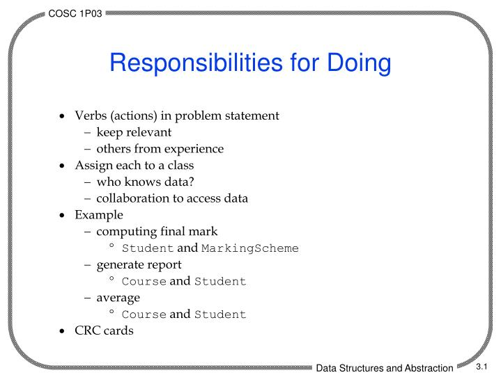 Responsibilities for doing