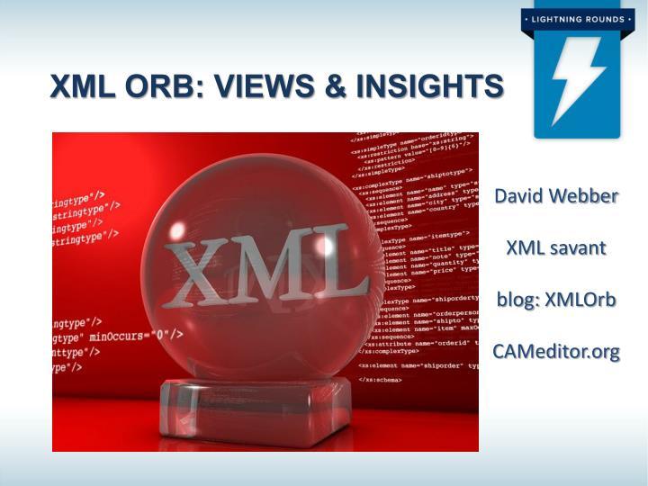 XML Orb: VIEWS & Insights