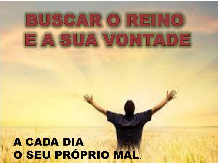BUSCAR O REINO