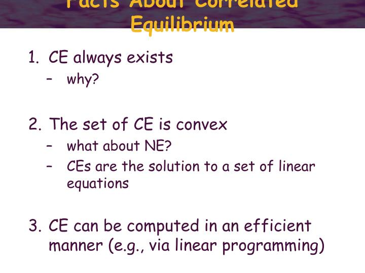 Facts About Correlated Equilibrium