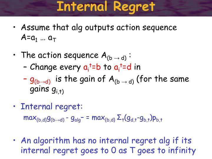 Internal Regret