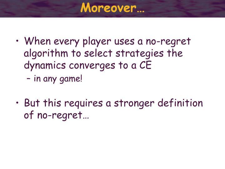 Moreover…