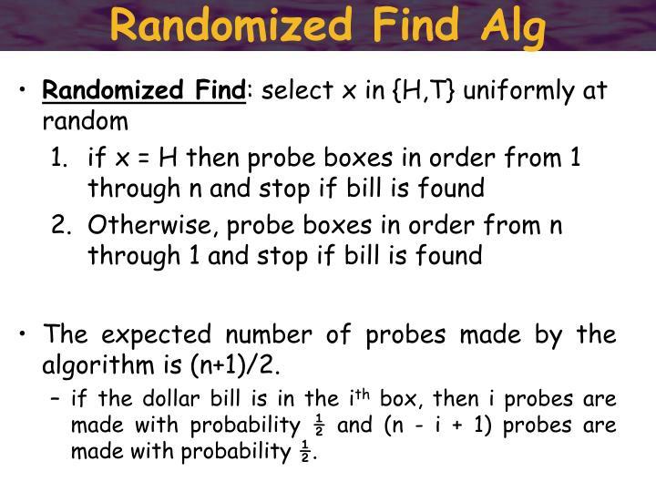 Randomized Find