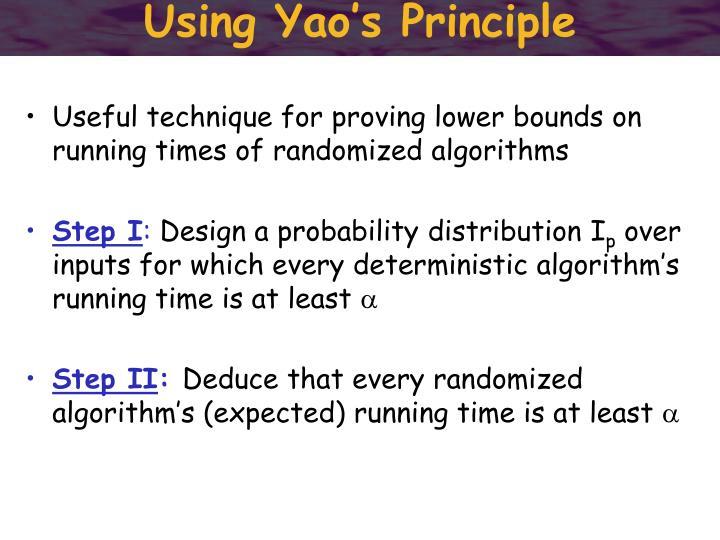 Using Yao's Principle