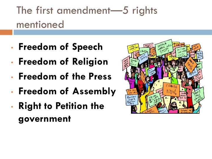 The first amendment—5 rights mentioned