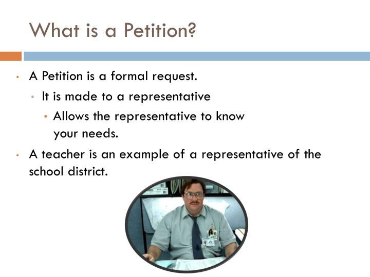 What is a Petition?