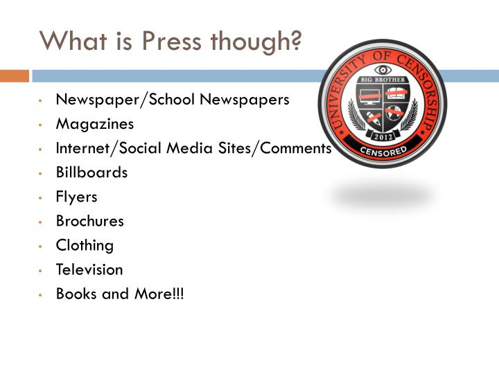 What is Press though?