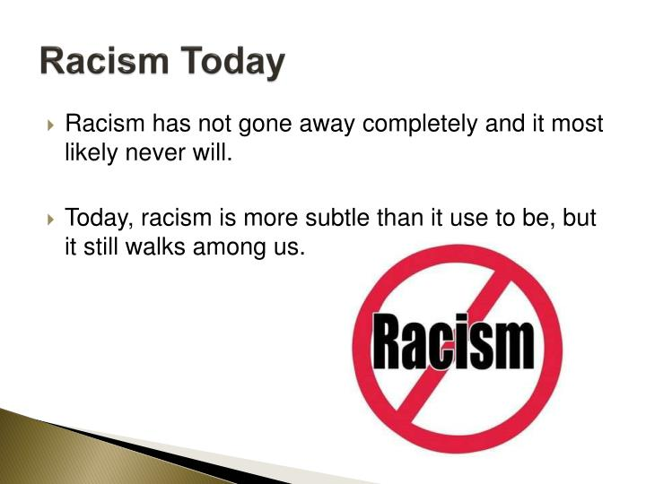 Racism Today