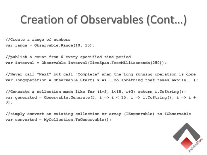 Creation of Observables (