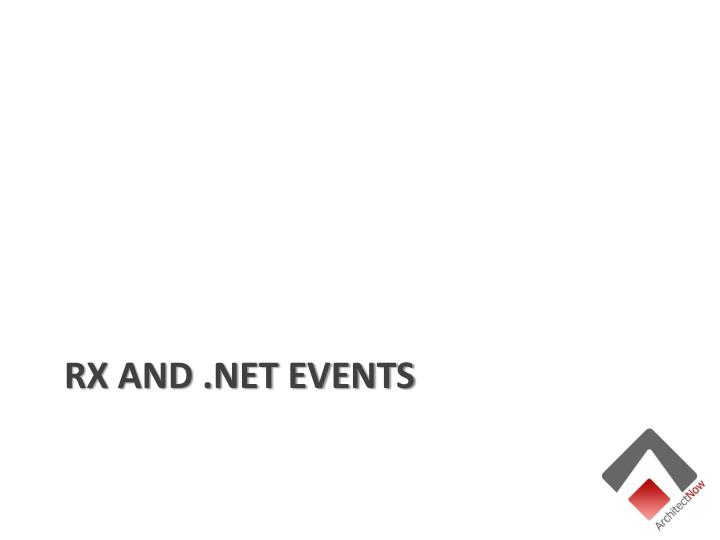RX and .NET EVENTS