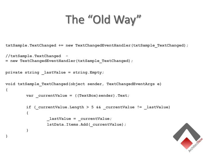 """The """"Old Way"""""""