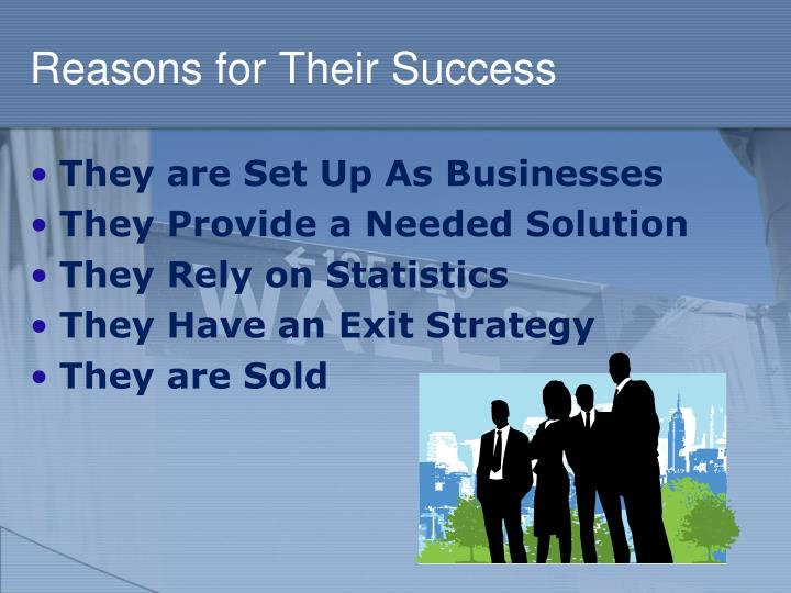 Reasons for Their Success