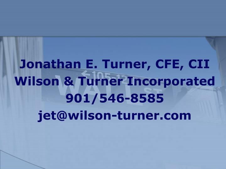 Jonathan E. Turner, CFE, CII