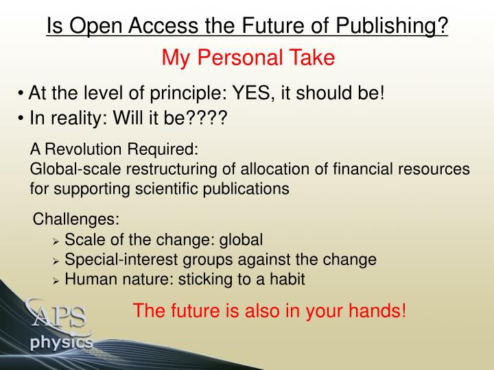 Is Open Access the Future of Publishing?