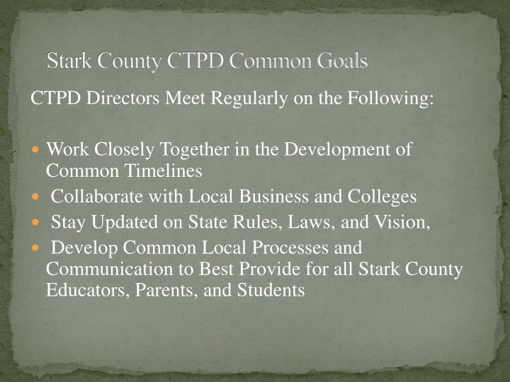 Stark County CTPD Common Goals