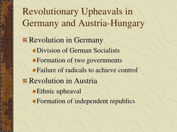 Revolutionary Upheavals in Germany and Austria-Hungary