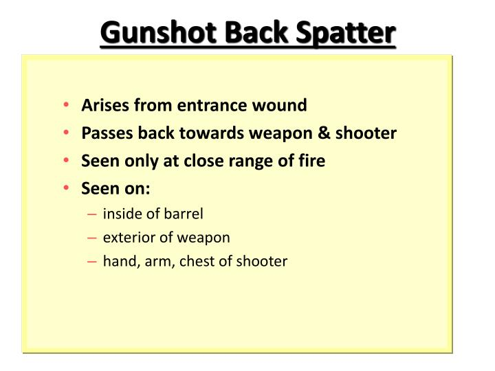 Gunshot Back Spatter